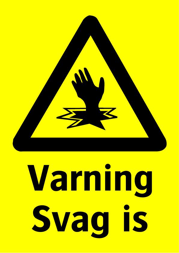 Varning svag is