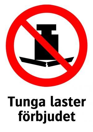 Tunga laster förbjudet