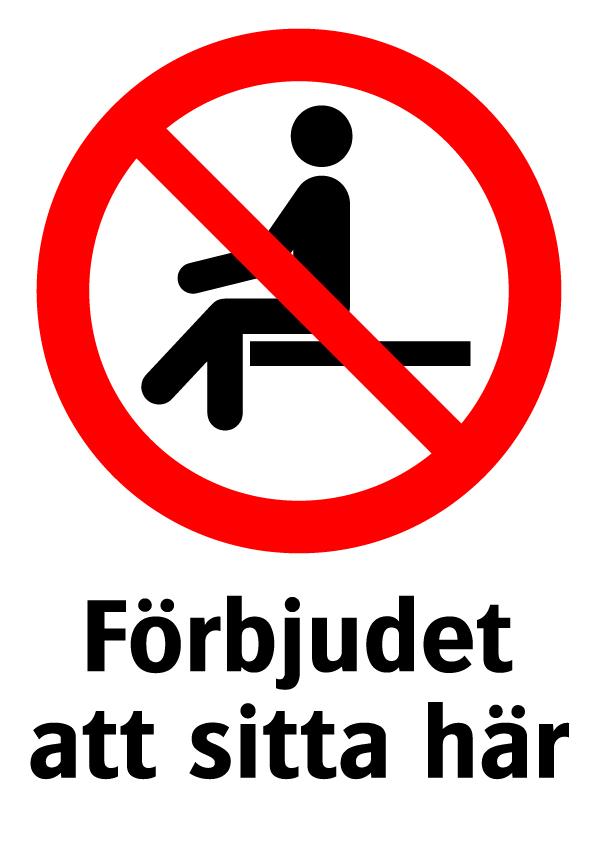 Förbjudet att sitta här