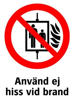Använd ej hiss vid brand