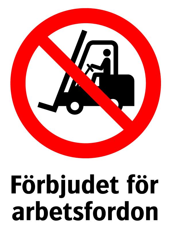 Förbjudet för arbetsfordon