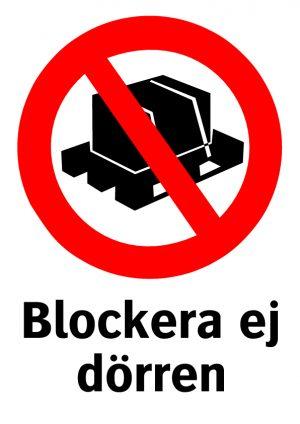 Blockera ej dörren